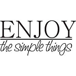 Decorative 'Enjoy the Simple Things' Vinyl Wall Art