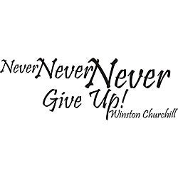 'Never Never Never Give Up Winston Churchill' Vinyl Wall Art