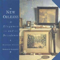 New Orleans: Elegance and Decadence (Hardcover)