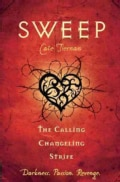 Sweep: The Calling / Changeling / Strife (Paperback)
