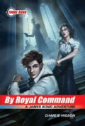 By Royal Command: A James Bond Adventure (Paperback)