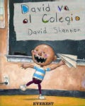 David Va Al Colegio/David Goes to School (Paperback)