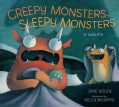 Creepy Monsters, Sleepy Monsters (Hardcover)