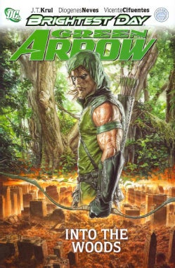 Green Arrow: Into the Woods (Hardcover)