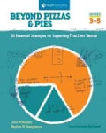 Beyond Pizzas & Pies: 10 Essential Strategies for Supporting Fraction Sense, Grades 3-5 (Paperback)