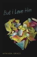 But I Love Him (Paperback)