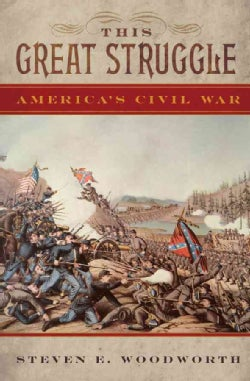 This Great Struggle: America's Civil War (Hardcover)