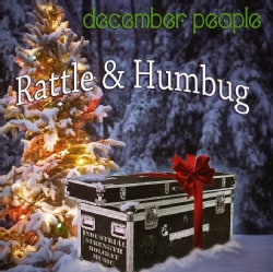 DECEMBER PEOPLE - RATTLE & HUMBUG