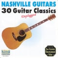 Nashville Guitars - Nashville Guitars: 30 Guitar Classics, Unplugged