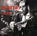 Dexter Gordon - Blows Hot & Cool