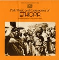 Various - Folk Music and Ceremonies of Ethiopia