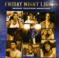 FRIDAY NIGHT LIGHTS - SOUNDTRACK