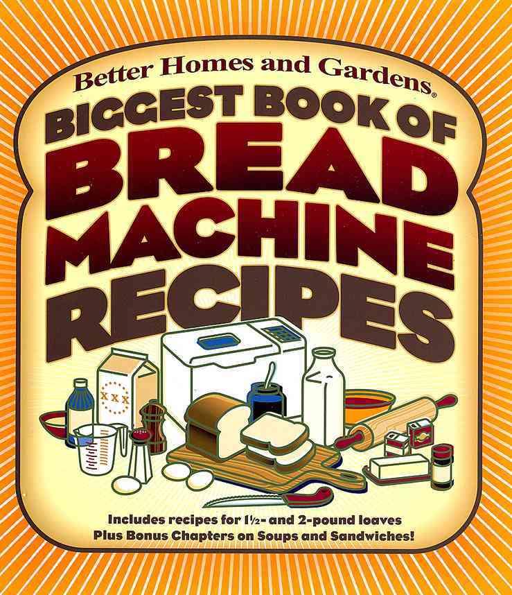Biggest Book of Bread Machine Recipes (Paperback)