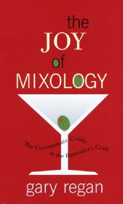 The Joy of Mixology (Hardcover)