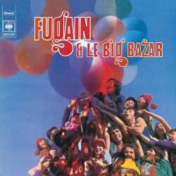 MICHEL FUGAIN - MICHEL FUGAIN & LE BIG BAZAR