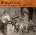 Various - Healing Songs of the American Indians