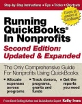 Running Quickbooks in Nonprofits: The Only Comprehensive Guide for Nonprofits Using Quickbooks (Paperback)