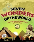 Seven Wonders of the World: Discover Amazing Monuments to Civilization With 20 Projects (Paperback)