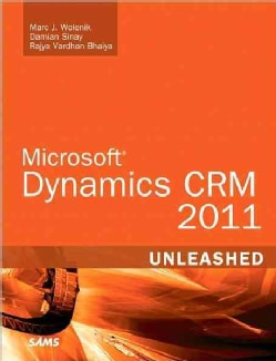 Microsoft Dynamics CRM 5 Unleashed (Paperback)