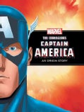 The Courageous Captain America: An Origin Story (Hardcover)