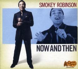 SMOKEY ROBINSON - NOW & THEN