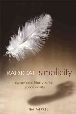Radical Simplicity: Small Footprints on a Finite Earth (Paperback)