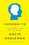 Incognito: The Secret Lives of the Brain (Hardcover)