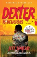 Dexter Is Delicious (Paperback)