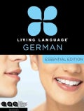 Living Language German: Beginner: Essential Edition