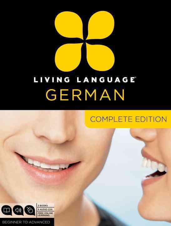 Living Language German: Beginner to Advanced: Complete Edition