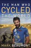 The Man Who Cycled the World (Paperback)