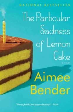 The Particular Sadness of Lemon Cake (Paperback)