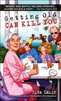 Getting Old Can Kill You (Paperback)