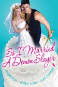 So I Married a Demon Slayer (Paperback)