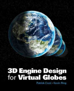 3D Engine Design for Virtual Globes (Hardcover)