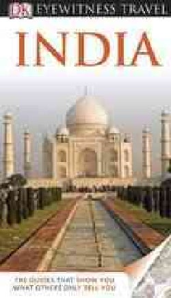 Dk Eyewitness Travel Guide India (Paperback)