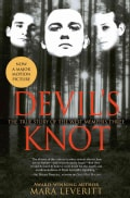 Devil's Knot: The True Story of the West Memphis Three (Paperback)