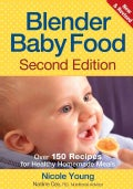 Blender Baby Food: Over 175 Recipes for Healthy Homemade Meals (Paperback)