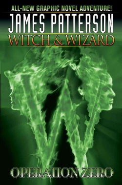 Witch & Wizard 2: Operation Zero (Hardcover)