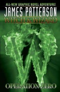 Witch & Wizard 2: Operation Zero (Hardcover)