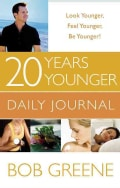20 Years Younger Daily Journal: Your Day-by-day Companion (Spiral bound)