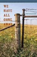 We Have All Gone Away (Paperback)