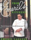 From Emeril's Kitchens: Favorite Recipes from Emeril's Restaurants (Hardcover)