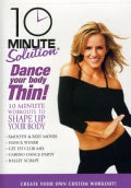 10 Minute Solution: Dance Your Body Thin (DVD)