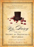 Mr. Darcy and the Secret of Becoming a Gentleman (Paperback)