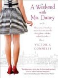 A Weekend With Mr. Darcy (Paperback)