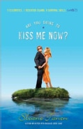 Are You Going to Kiss Me Now? (Paperback)