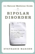The Natural Medicine Guide to Bipolar Disorder (Paperback)