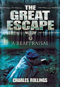 The Great Escape: A Reappraisal (Hardcover)