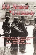 Waffen-SS Armour in Normandy: The Combat History of SS Panzer Regiment 12 and SS Panzerjager Abteilung 12, Norman... (Hardcover)